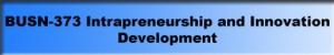 busn-373-intrapreneurship-and-innovation-development-300x50